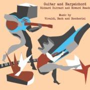 Guitar and Harpsichord Richard Durrant & Howard Beach